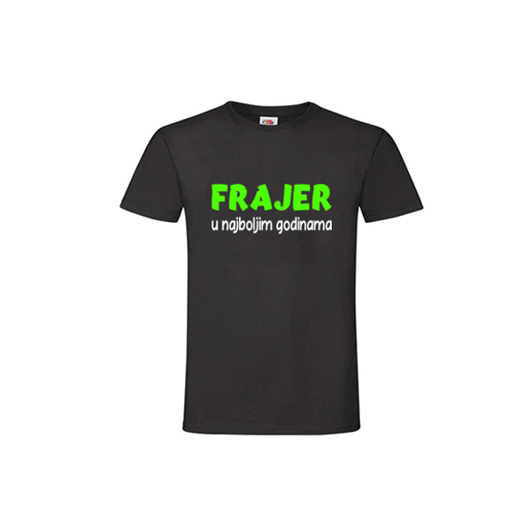 Majica Frajer u najboljim godinama