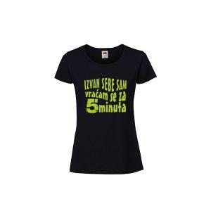 Ženska majica sa natpisom Izvan sebe sam