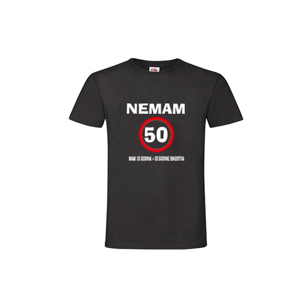 Majica Nemam 50 godina